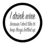 I Drink Wine Round Car Magnet