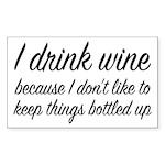 I Drink Wine Sticker (Rectangle)