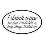 I Drink Wine Sticker (Oval)