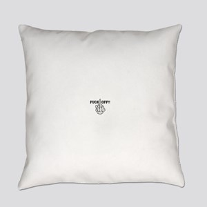 Fuck off Everyday Pillow