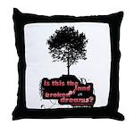 Land of Broken Dreams | Throw Pillow