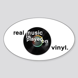 Real music is played om vinyl Sticker