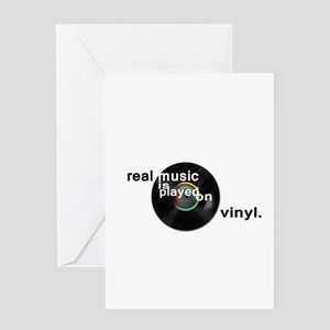Real music is played om vinyl Greeting Cards