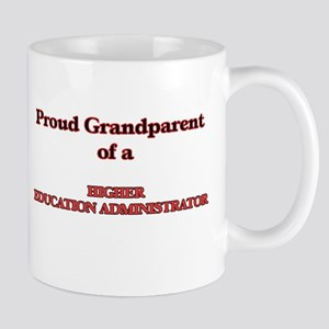 Proud Grandparent of a Higher Education Admin Mugs