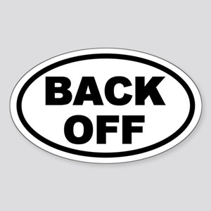 Back Off Oval Oval Sticker