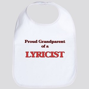 Proud Grandparent of a Lyricist Bib