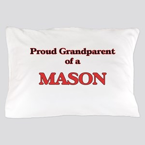 Proud Grandparent of a Mason Pillow Case