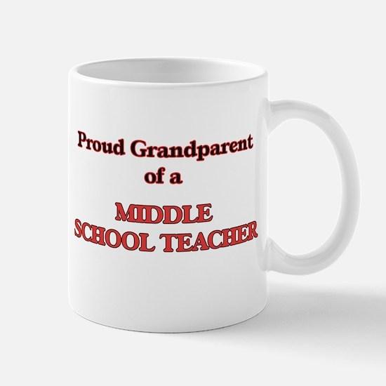 Proud Grandparent of a Middle School Teacher Mugs