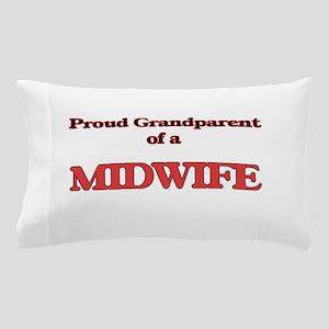 Proud Grandparent of a Midwife Pillow Case