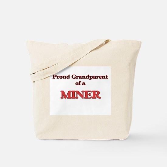 Proud Grandparent of a Miner Tote Bag