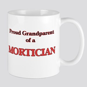 Proud Grandparent of a Mortician Mugs