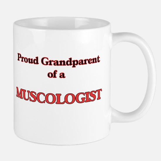 Proud Grandparent of a Muscologist Mugs