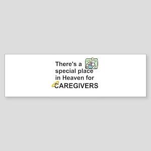 SPECIAL PLACE IN HEAVEN FOR CAREGIV Bumper Sticker