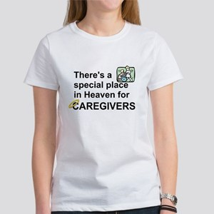 SPECIAL PLACE IN HEAVEN FOR CAREGIVERS T-Shirt