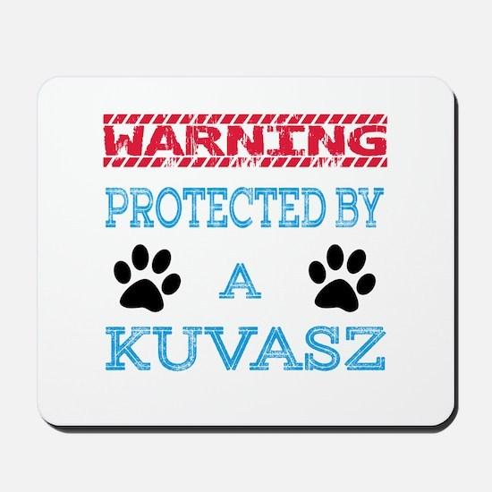 Warning Protected by a Kuvasz Mousepad