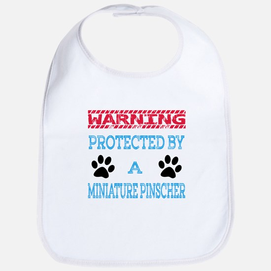 Warning Protected by a Miniature Pinscher Bib