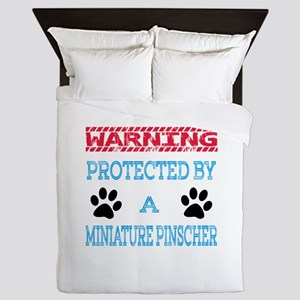Warning Protected by a Miniature Pinsc Queen Duvet