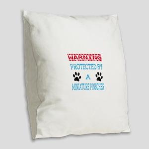 Warning Protected by a Miniatu Burlap Throw Pillow