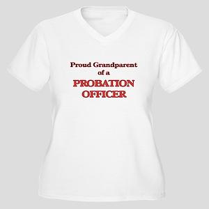 Proud Grandparent of a Probation Plus Size T-Shirt