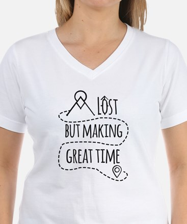 Lost But Making Great Time Shirt