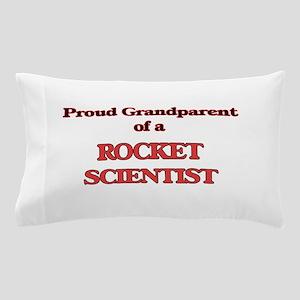 Proud Grandparent of a Rocket Scientis Pillow Case