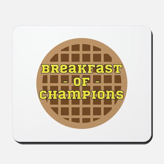 Breakfast of Champions Mousepad