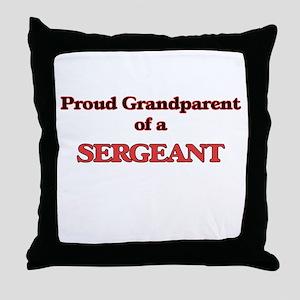 Proud Grandparent of a Sergeant Throw Pillow