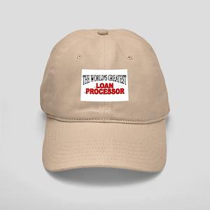 """The World's Greatest Loan Processor"" Cap"