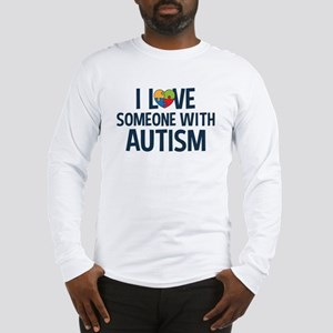 Love Someone with Autism Long Sleeve T-Shirt