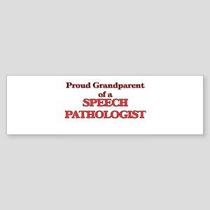 Proud Grandparent of a Speech Patho Bumper Sticker