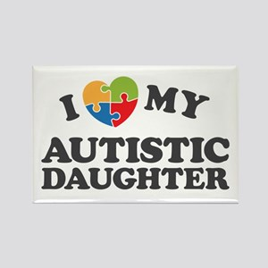 Love My Autistic Daughter Magnets
