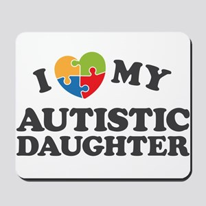 Love My Autistic Daughter Mousepad