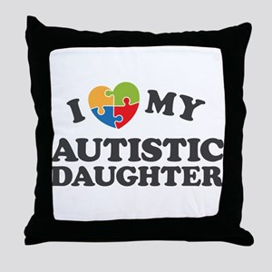 Love My Autistic Daughter Throw Pillow