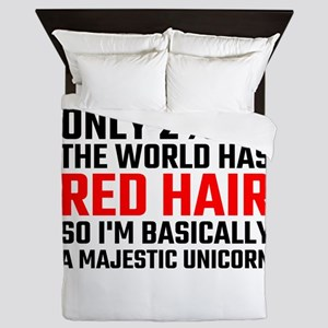 Only 2 Percent Of The World Has Red Ha Queen Duvet