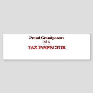 Proud Grandparent of a Tax Inspecto Bumper Sticker