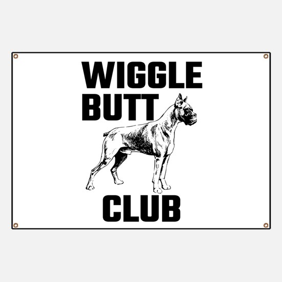Boxer Wiggle Butt Club Banner