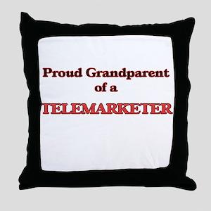 Proud Grandparent of a Telemarketer Throw Pillow