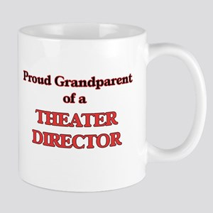 Proud Grandparent of a Theater Director Mugs