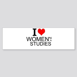 I Love Women's Studies Bumper Sticker