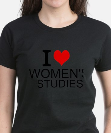 I Love Women's Studies T-Shirt