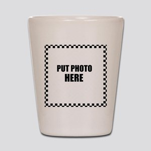 Put Photo Here Shot Glass