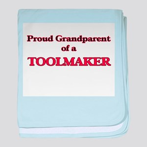 Proud Grandparent of a Toolmaker baby blanket