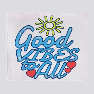 Good Vibes to All Throw Blanket