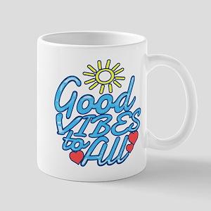 Good Vibes to All Mugs