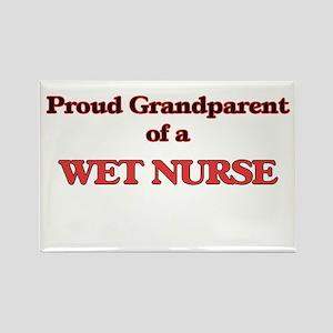 Proud Grandparent of a Wet Nurse Magnets