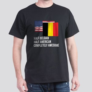 Half Belgian Completely Awesome T-Shirt