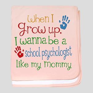 School Psychologist Like Mommy baby blanket