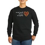 Pizza, Not Negativity Long Sleeve Dark T-Shirt