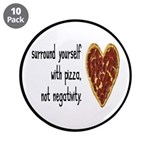 Pizza, Not Negativity 3.5