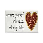 Pizza, Not Negativity Rectangle Magnet (10 pack)